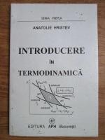 Anatolie Hristev - Introducere in termodinamica