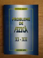 Anatolie Hristev - Probleme de fizica, clasele XI-XII