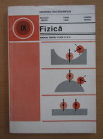 Anatolie Hristev, Vasile Falie, Dumitru Manda - Fizica. Manual pentru clasa a IX-a (1980)