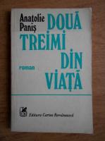 Anticariat: Anatolie Panis - Doua treimi din viata