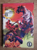Anca Bursan - Uhm, Fiul hienei (Clubul Temerarilor, 21)