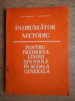 Anca Cherebetiu, Luciliu Costin - Indrumator metodic pentru predarea limbii spaniole in scoala generala