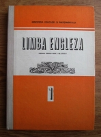 Anca Ionici - Limba engleza. Manual pentru anul I de studiu