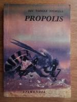 Anca Vasilescu - Din tainele stupului propolis