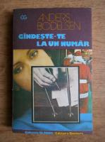 Anticariat: Anders Bodelsen - Gandeste-te la un numar