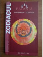 Anticariat: Andre Barbault - Zodiacul. Balanta 23 septembrie - 22 octombrie