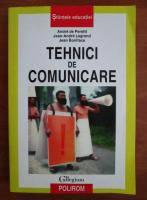 Anticariat: Andre de Peretti - Tehnici de comunicare