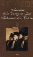 Anticariat: Andre Gide - Amintiri de la Curtea cu Juri. Sechestrata din Poitiers (editura Rao, 1997)
