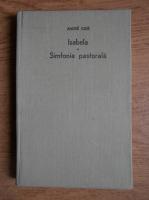 Anticariat: Andre Gide - Isabela. Simfonia pastorala