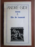 Anticariat: Andre Gide - Tezeu. Din file de toamna