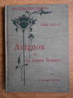 Andre Hallays - Avignon et le Comtat Venaissin (1929)