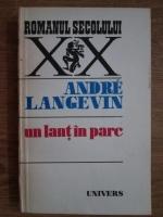 Anticariat: Andre Langevin - Un lant in parc