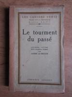 Andre le Breton - Le tourment du passe (1923)