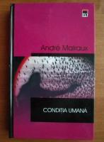 Andre Malraux - Conditia umana (coperti cartonate)