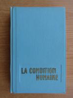 Andre Malraux - La condition humaine (1933)