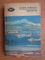 Anticariat: Andre Malraux - Speranta (volumul 1)