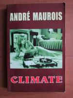 Anticariat: Andre Maurois - Climate