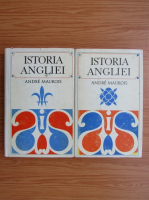 Anticariat: Andre Maurois - Istoria Angliei (2 volume)