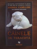 Anticariat: Andrea Camilleri - Cainele de teracota
