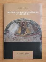 Anticariat: Andreas Foulias - The church of our lady angeloktisti at kiti, Larnaka