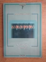 Anticariat: Andreea Deciu - Nostalgiile identitatii