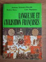 Andreea Dobrescu Warodin - Langue, vie et civilisation francaises. Cours pratique pour la III e annee