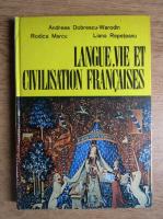 Andreea Dobrescu Warodin - Langue, vie et civilisation francaises (volumul 1)