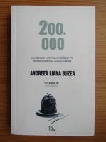 Anticariat: Andreea Liana Buzea - 200.000