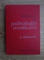 Andrei Athanasiu - Elemente de psihologie medicala