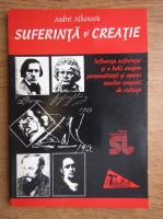 Andrei Athanasiu - Suferinta si creatie
