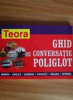 Anticariat: Andrei Bantas - Ghid de conversatie poliglot (roman-englez-german-francez-italian-spaniol)