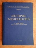 Anticariat: Andrei Carstea - Afectiunile intestinului gros (volumul 1, 1938)