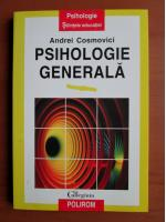 Andrei Cosmovici - Psihologie generala