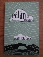Andrei Craciun - Palaria albastra si alte povestiri