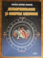 Andrei Emanuel Popescu - Astropsihologie si grupele sanguine