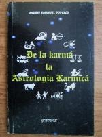 Anticariat: Andrei Emanuel Popescu - De la karma la astrologia karmica