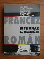 Andrei Gancz - Dictionar francez-roman al comunicarii