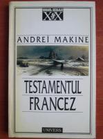 Anticariat: Andrei Makine - Testamentul francez
