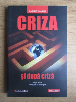 Andrei Marga - Criza si dupa cirza