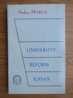 Anticariat: Andrei Marga - University reform today