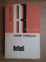 Anticariat: Andrei Muresanu - Reflexii