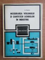 Andrei Nadolo - Masurarea volumului si cantitatii lichidelor in industrie
