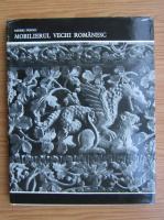 Andrei Panoiu - Mobilierul vechi romanesc