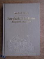 Andrei Plesu - Parabolele lui Isus