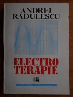 Andrei Radulescu - Electroterapie