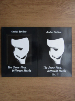 Andrei Strihan - The same play, different masks (2 volume)