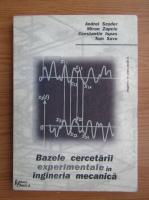 Andrei Szuder, Constantin Ispas - Bazele cercetarii experimentale in ingineria mecanica