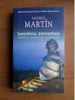 Anticariat: Andreu Martin - Barcelona connection