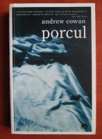 Anticariat: Andrew Cowan - Porcul