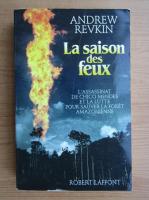 Anticariat: Andrew Revkin - La saison des feux